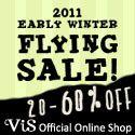 ViS (ビス) 2011 EARLY WINTER【フライングセール】