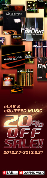 eLAB&eQUIPPED MUSIC 20%OFFSALE